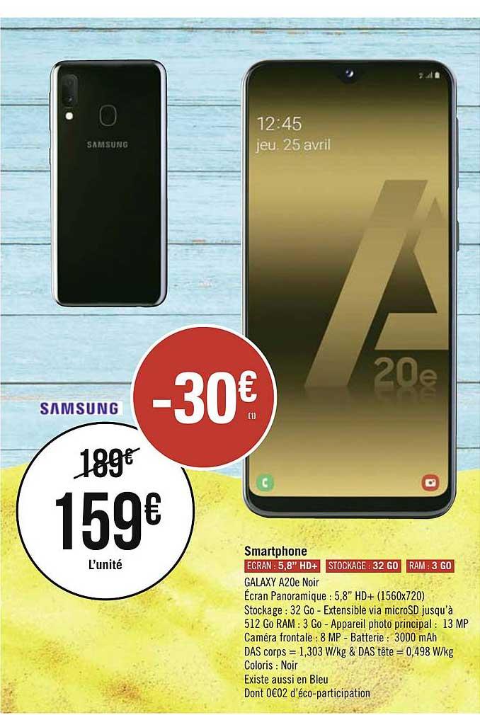 Offre Smartphone Galaxy A20e Noir Samsung Chez Geant Casino