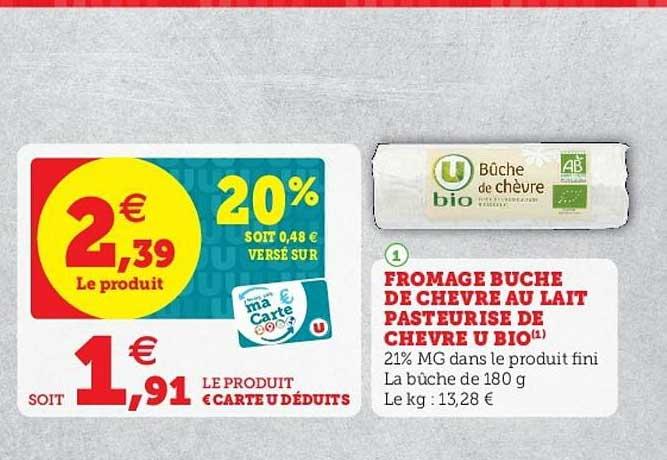 Super U Fromage Buche De Chèvre Au Lait Pasteurisé De Chèvre U Bio