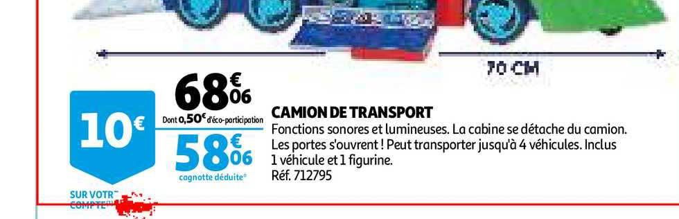 Offre Camion De Transport Chez Auchan