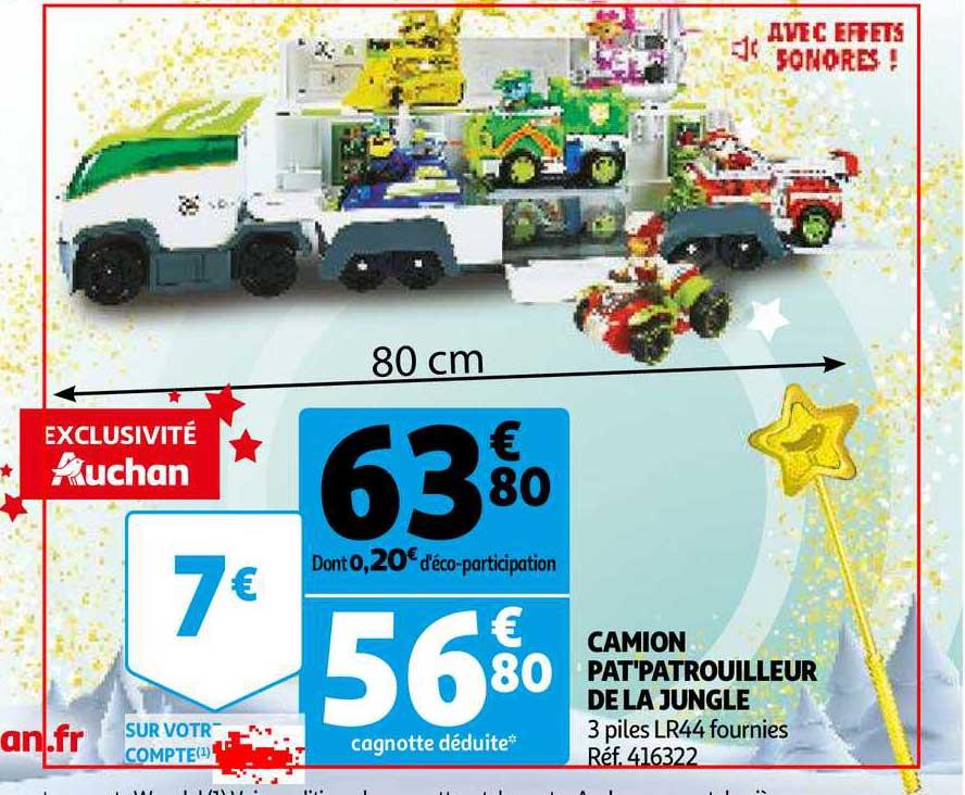 Offre Camion Pat Patrouilleur De La Jungle Chez Auchan