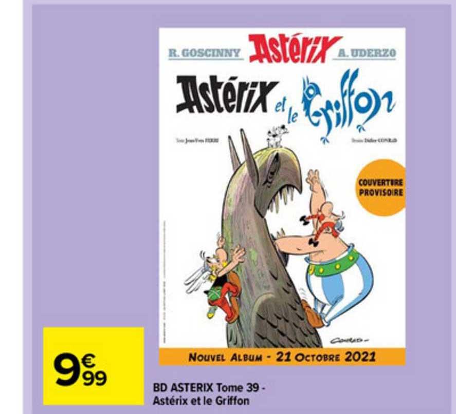 Carrefour Market Bd Asterix Tome 39 - Astérix Et Le Griffon