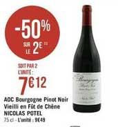Casino Supermarchés Adc Bourgogne Pinot Noir Vieilli En Fût De Chêne Nicolas Potel -50% Sur Le 2e