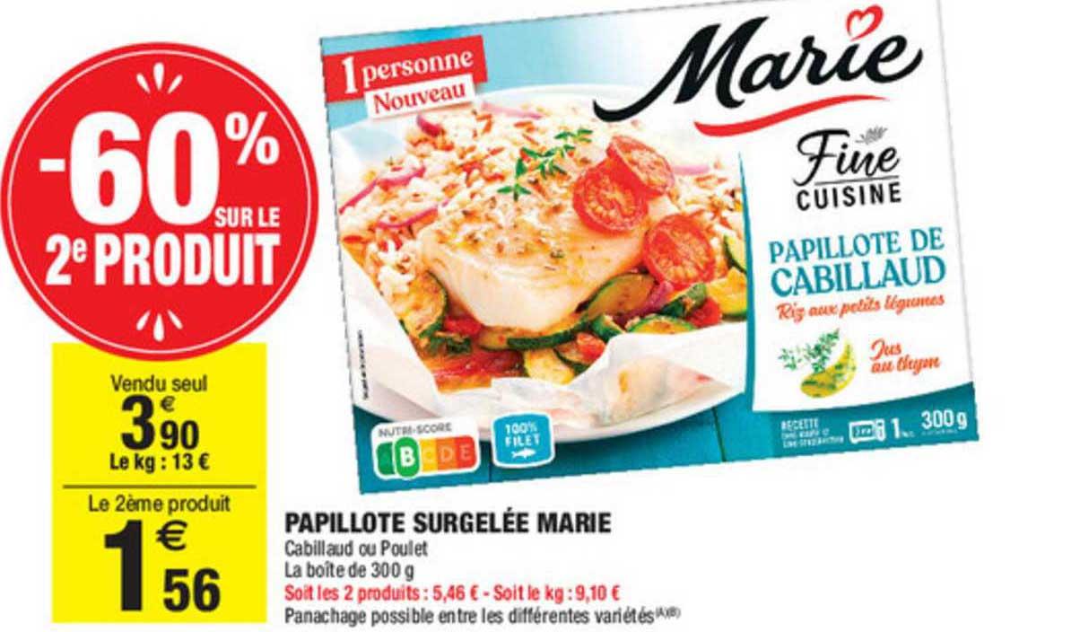 Carrefour Market Papillote Surgelée Marie -60% Sur Le 2ème Produit