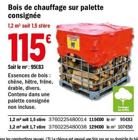 Offre Bois De Chauffage Sur Palette Consignée chez Brico Depot