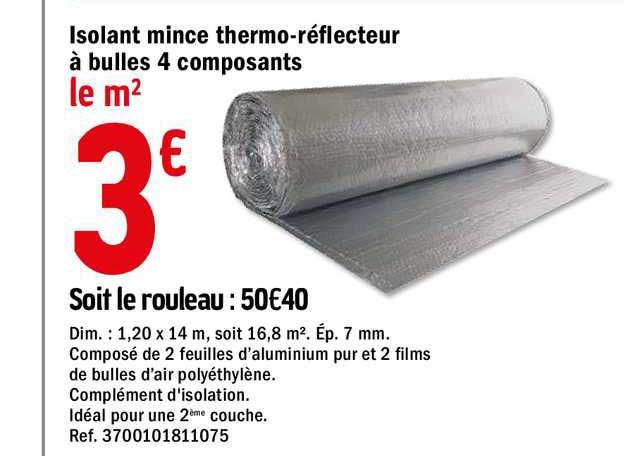 Offre Isolant Mince Thermo Reflecteur 19 Composants Chez Brico Depot