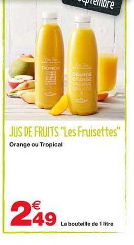 Grand Frais Jus De Fruits Les Fruisettes