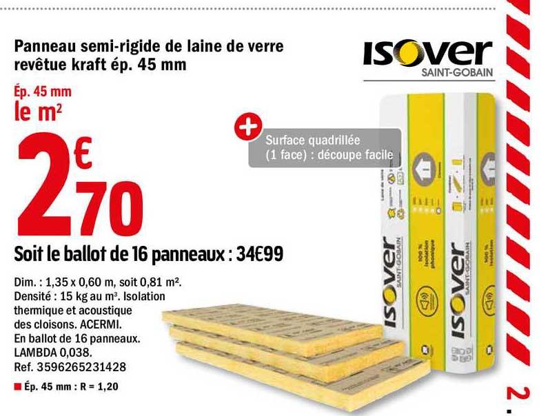 Offre Panneau Semi Rigide De Laine De Verre Revetue Kraft Ep 45mm Chez Brico Depot