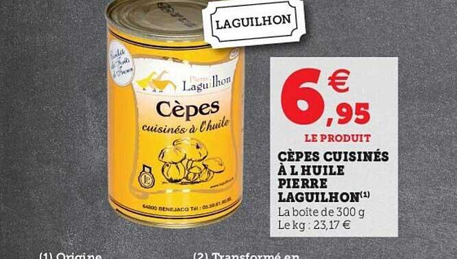 Hyper U Cèpes Cuisinés à L'huile Pierre Laguilhon