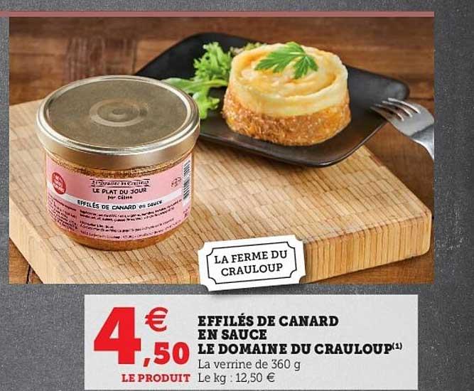 Hyper U Effilés De Canard En Sauce Le Domaine Du Crauloup