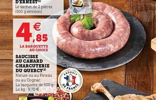 Hyper U Saucisse Au Canard Charcuterie Du Quercy