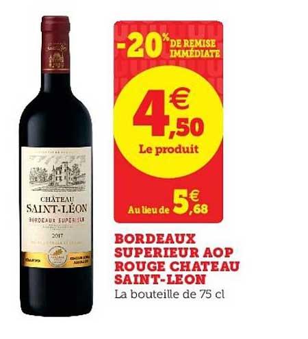 U Express Bordeaux Supérieur Aop Rouge Chateau Saint Leon -20% De Remise Immédiate