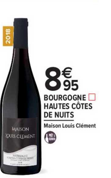 Carrefour Market Bourgogne Hautes Côtes De Nuits Maison Louis Clément