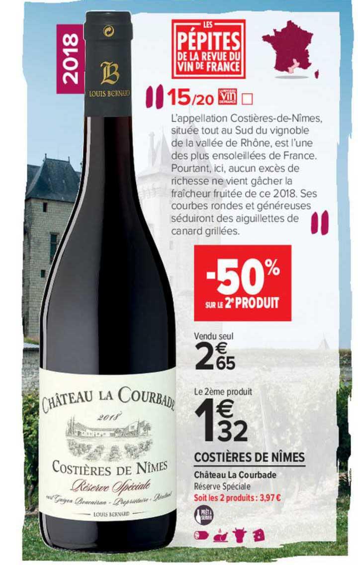 Carrefour Market Costières De Nîmes Château La Courbade -50% Sur Le 2e Produit