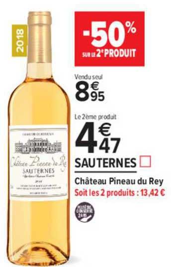 Carrefour Market Sauternes Château Pineau Du Rey -50% Sur Le 2e Produit