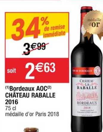 Cora Bordeaux Aoc Château Raballe 2016 34% De Remise Immédiate