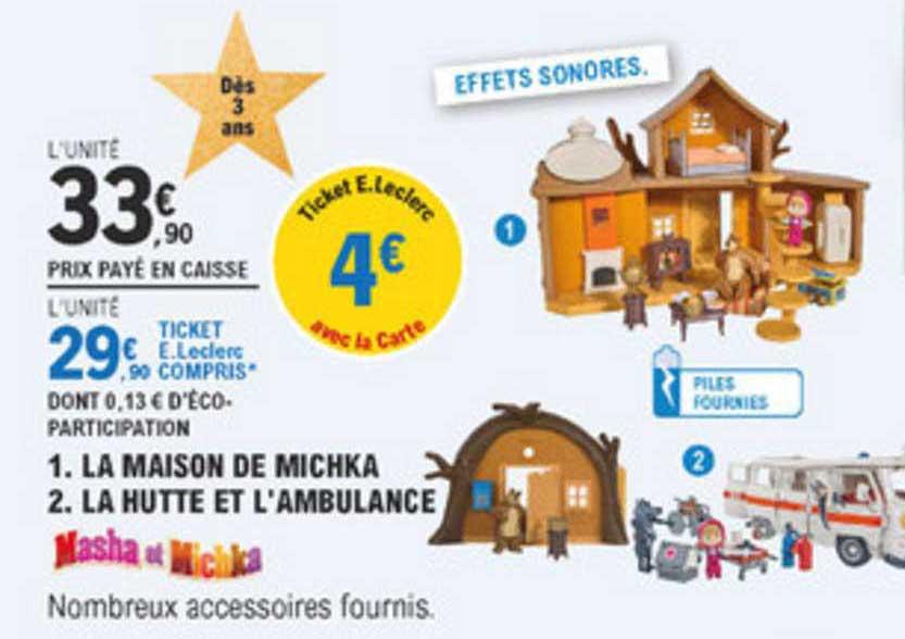 Offre La Maison De Michka La Hutte Et L Ambulance Chez E Leclerc