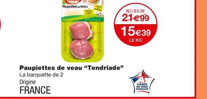 Monoprix Paupiettes De Veau Tendriade