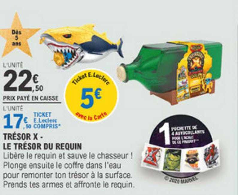 E Leclerc Trésor X Le Trésor Du Requin
