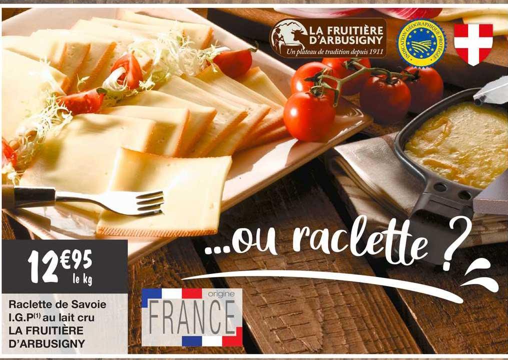 Migros France Raclette De Savoie I.g.p. Au Lait Cru La Fruitière D'arbusigny