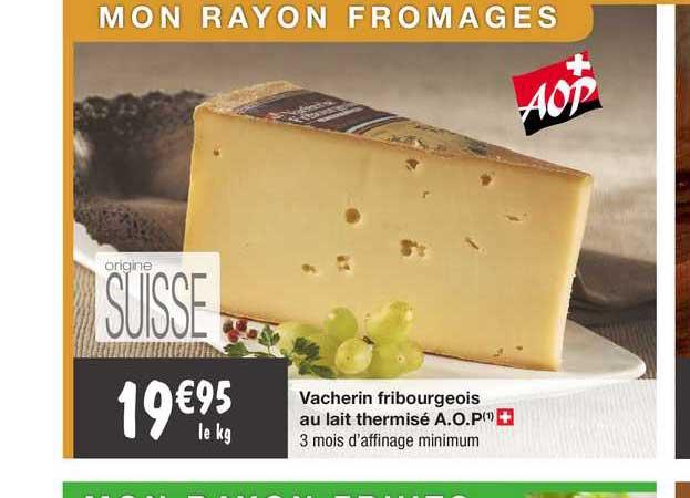 Migros France Vacherin Fribourgeois Au Lait Thermisé A.o.p.