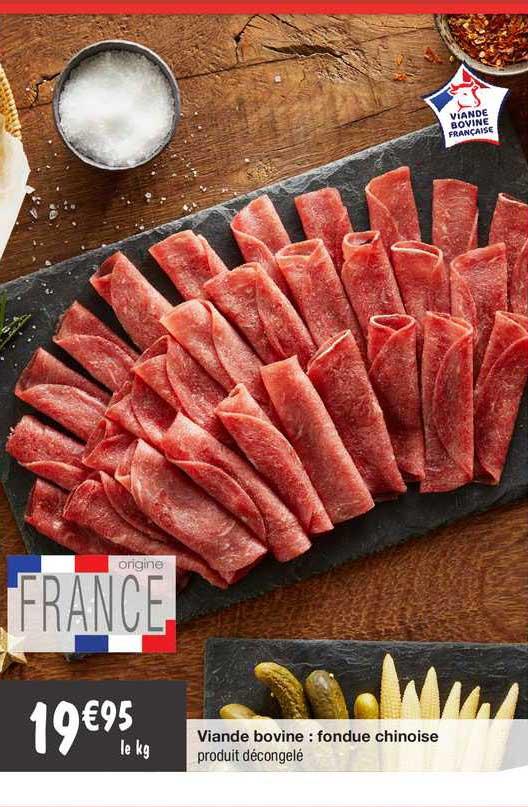 Migros France Viande Bovine : Fondue Chinoise