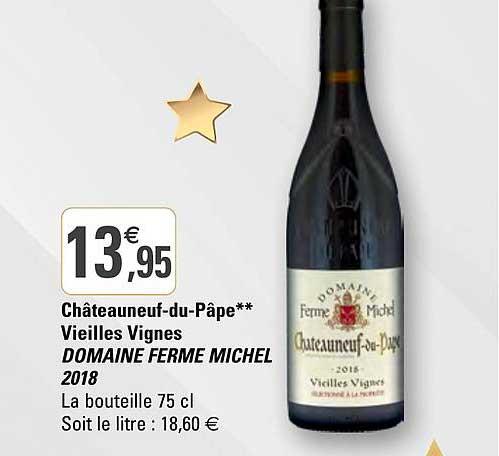 G20 Châteauneuf-du-pâpe Vieilles Vignes Domaine Ferme Michel 2018