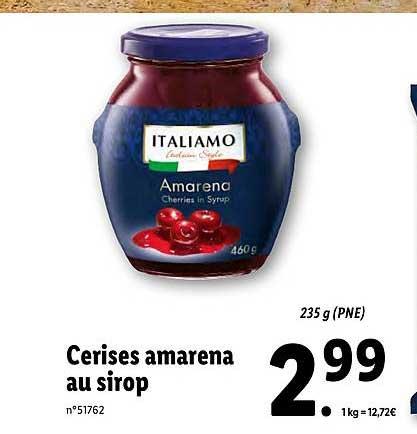 Lidl Cerises Amarena Au Sirop Italiamo