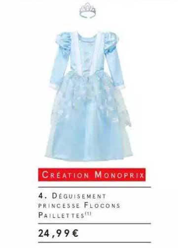 Monoprix Déguisement Princesse Flocons Paillettes Création Monoprix