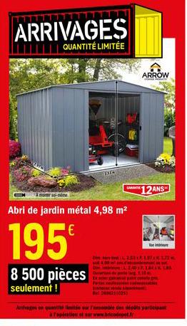 Offre Abri De Jardin Metal 4 98 M2 Chez Brico Depot