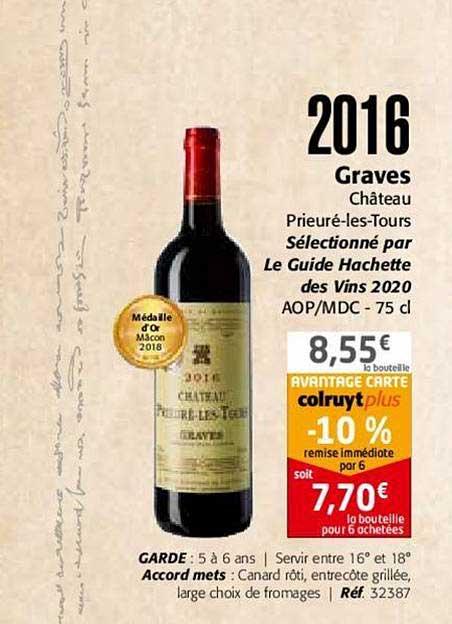 Colruyt 2016 Graves Château Prieuré Les Tours