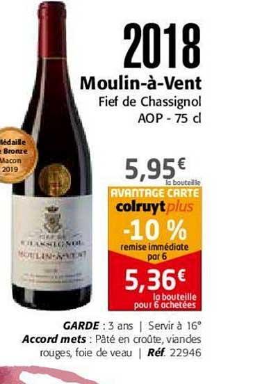 Colruyt 2018 Moulin à Vent Fief De Chassignol