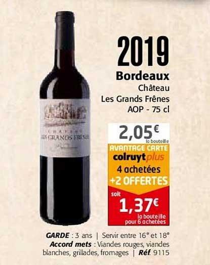Colruyt 2019 Bordeaux Château Les Grands Frênes Aop