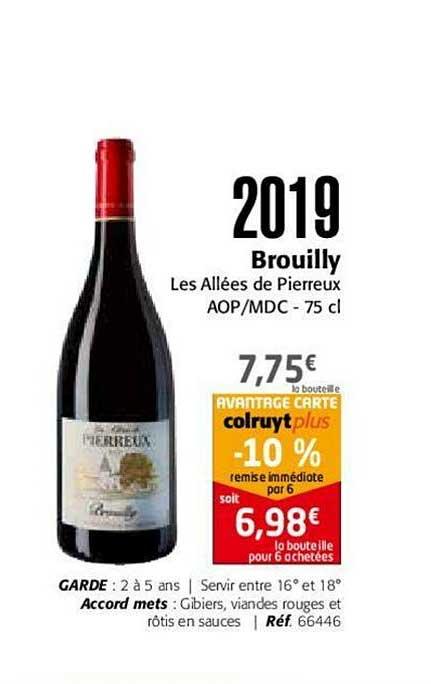 Colruyt 2019 Brouilly Les Allées De Pierreux Aop Mdc