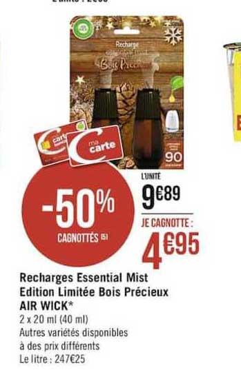 Casino Supermarchés Recharges Essential Mist édition Limitée Bois Précieux Air Wick -50% Gagnottés