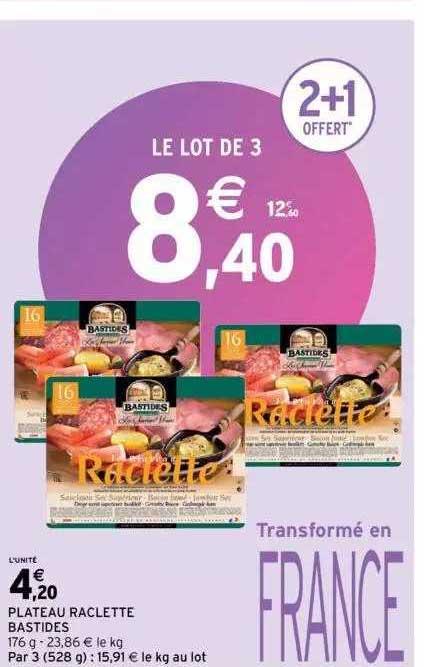 Intermarché Plateau Raclette Bastides