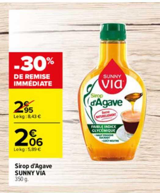 Offre Sirop D'agave Sunny Via -50% Sur Le 2e chez Geant Casino