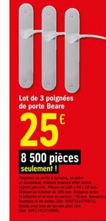 Offre Lot De 3 Poignees De Porte Beare Chez Brico Depot