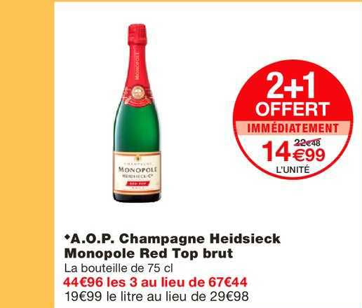 Monoprix Aop Champagne Heidsieck Monopole Red Top Brut 2+1 Offert