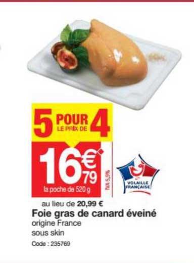 Promocash Foie Gras De Canard éveiné 5 Pour Le Prix De 4