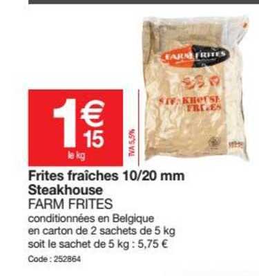 Promocash Frites Fraîches 10 20 Mm Steakhouse Farm Frites