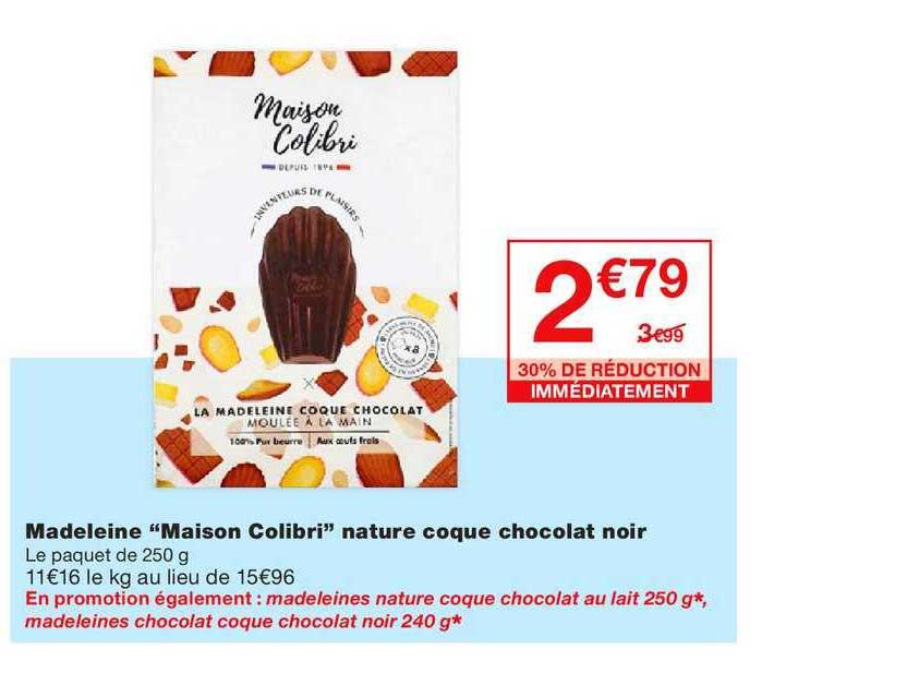 Monoprix Madeleine Maison Colibri Nature Coque Chocolat Noir 30% De Réduction Immédiatement