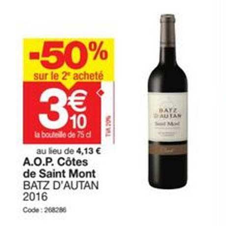 Promocash A.o.p. Côtes De Saint Mont Batz D'autan 2016 % Sur Le 2e Acheté