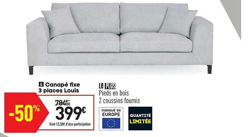 Offre Canape Fixe 3 Places Louis Chez Conforama