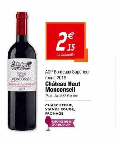 Netto Aop Bordeaux Supérieur Rouge 2019 Château Haut Monconseil