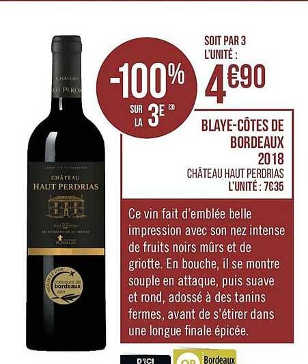 Casino Supermarchés Blaye Côtes De Bordeaux 2018 Château Haut Perdrias