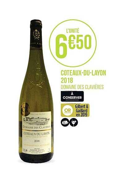 Casino Supermarchés Coteaux Du Layon 2018 Domaine Des Clavières