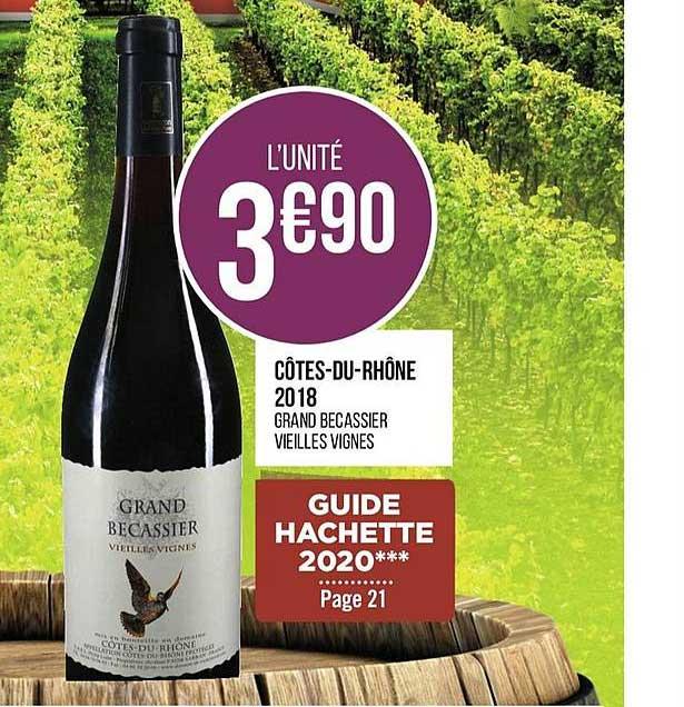 Casino Supermarchés Côtes Du Rhône 2018 Grand Becassier Vieilles Vignes
