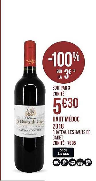 Casino Supermarchés Haut Médoc 2018 De Château Les Hauts De Gadet-100% Sur La 3e
