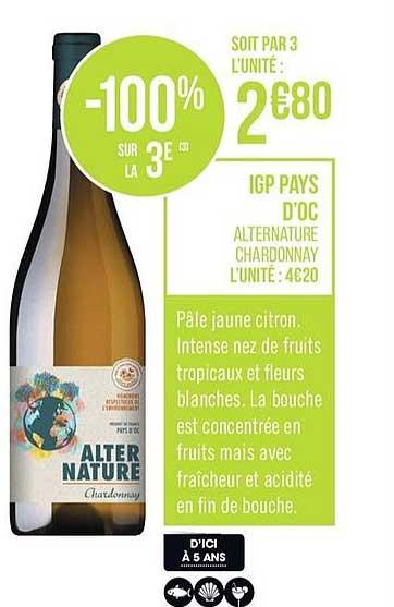 Casino Supermarchés Igp Pays D'oc Alternature Chardonnay -100% Sur La 3e