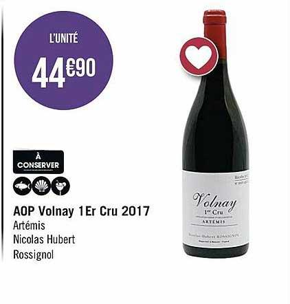 Casino Supermarchés Aop Volnay 1er Cru 2017 Artémis Nicolas Hubert Rossignol
